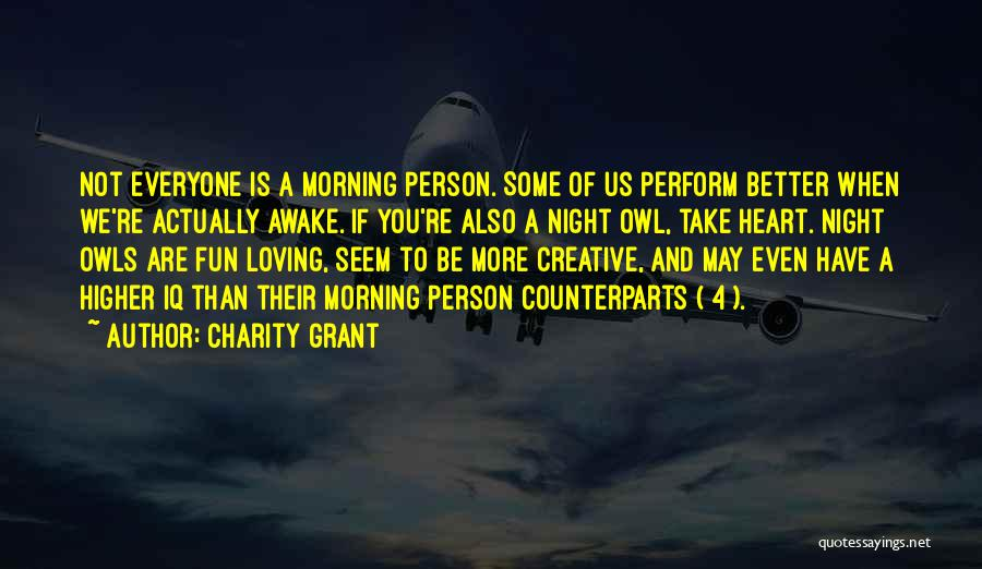 Creative Person Quotes By Charity Grant