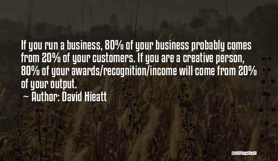 Creative Person Quotes By David Hieatt