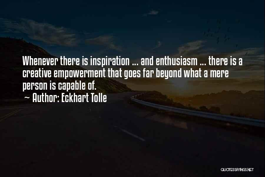 Creative Person Quotes By Eckhart Tolle