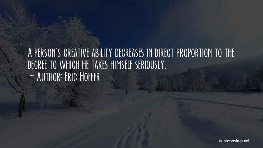 Creative Person Quotes By Eric Hoffer