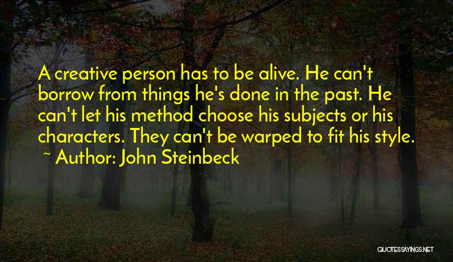 Creative Person Quotes By John Steinbeck