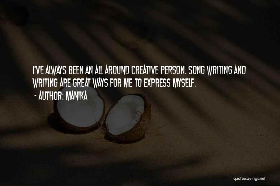 Creative Person Quotes By Manika