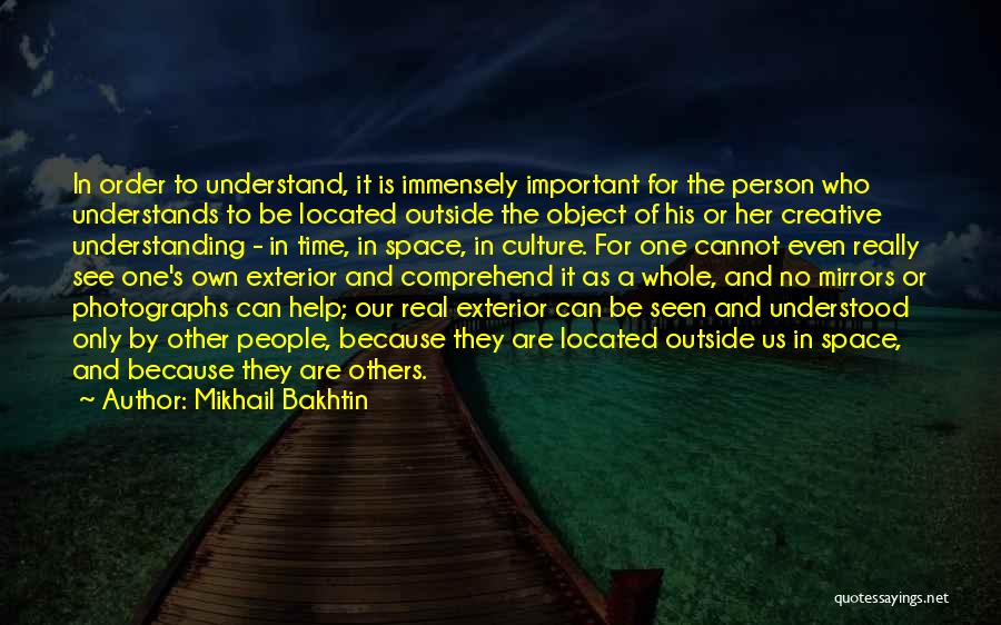 Creative Person Quotes By Mikhail Bakhtin