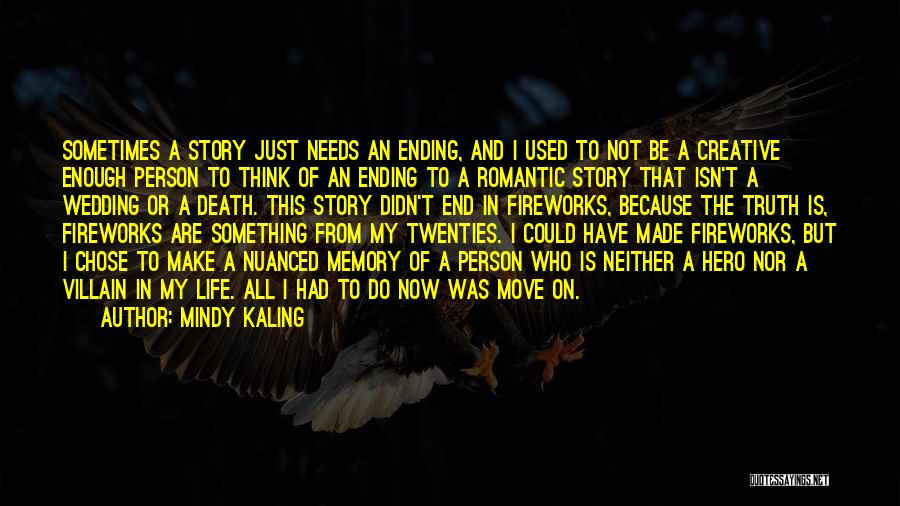 Creative Person Quotes By Mindy Kaling