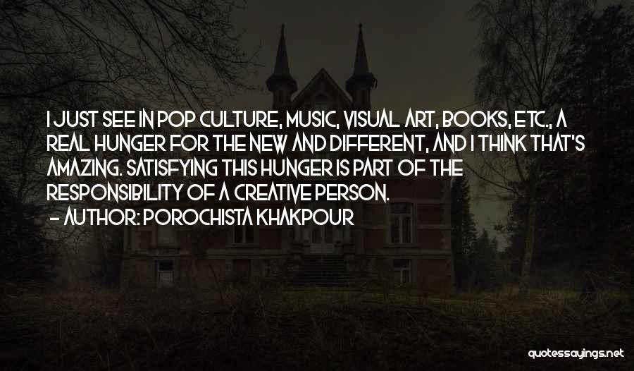 Creative Person Quotes By Porochista Khakpour