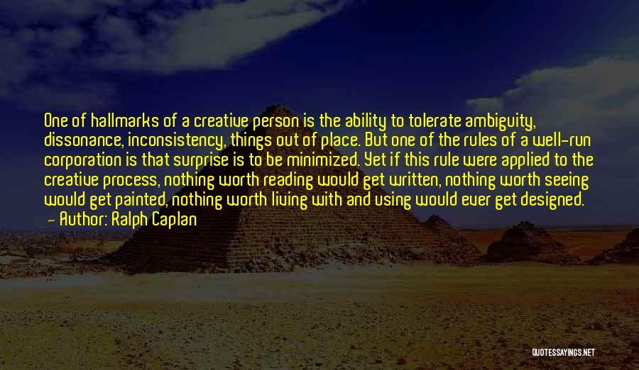Creative Person Quotes By Ralph Caplan