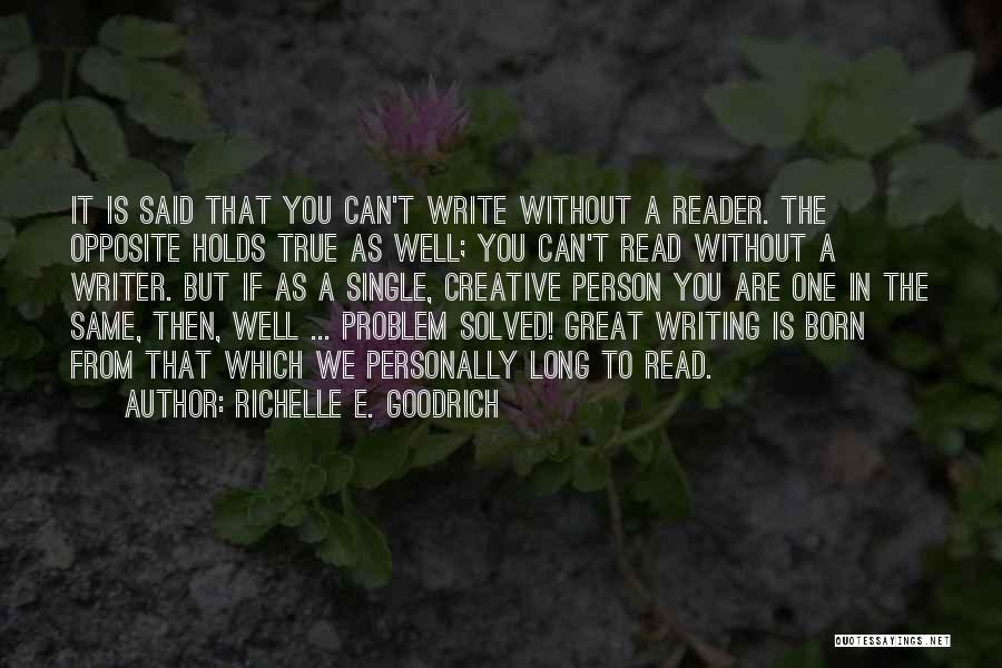 Creative Person Quotes By Richelle E. Goodrich