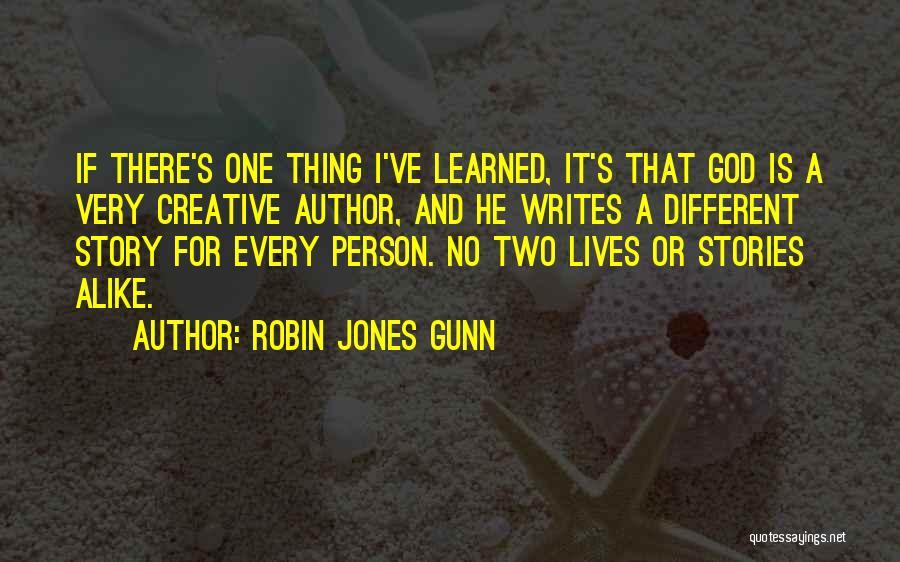 Creative Person Quotes By Robin Jones Gunn