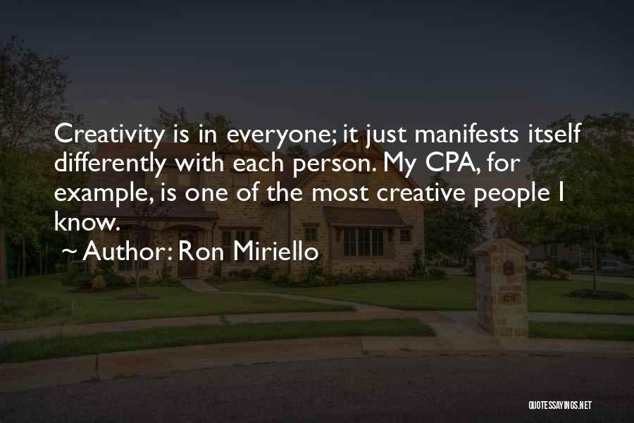 Creative Person Quotes By Ron Miriello