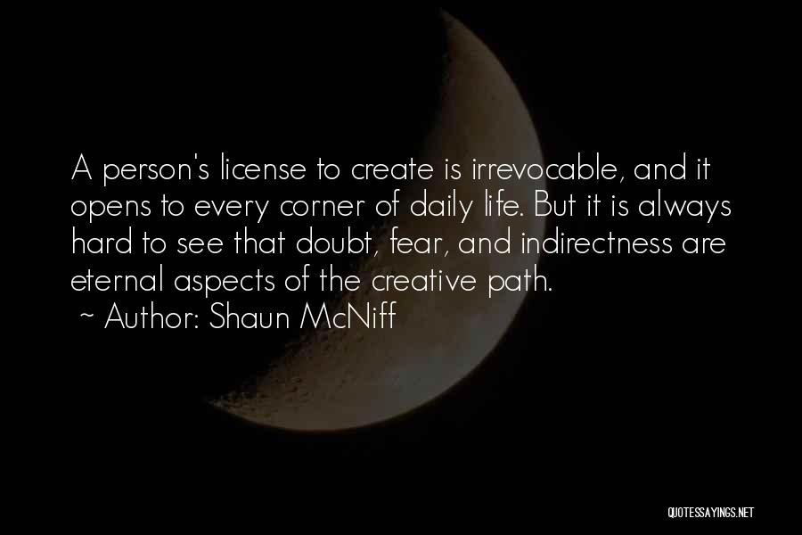Creative Person Quotes By Shaun McNiff
