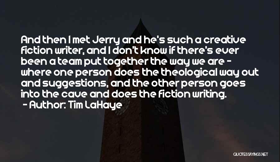 Creative Person Quotes By Tim LaHaye