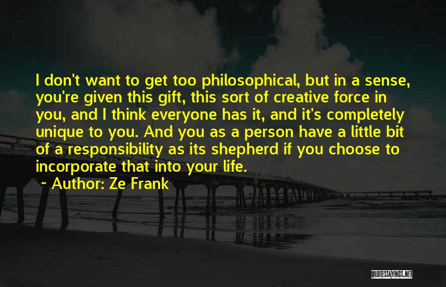 Creative Person Quotes By Ze Frank