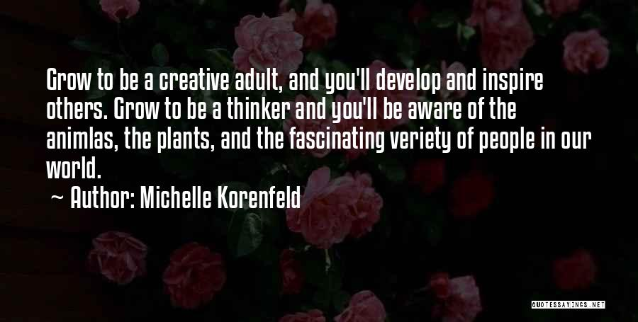Creative Thinking Skills Quotes By Michelle Korenfeld