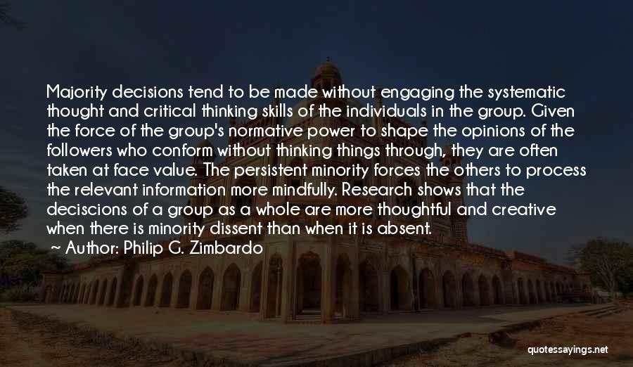 Creative Thinking Skills Quotes By Philip G. Zimbardo
