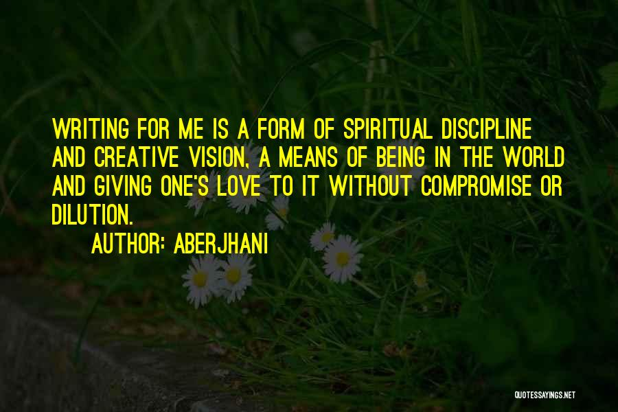 Creative Vision Quotes By Aberjhani