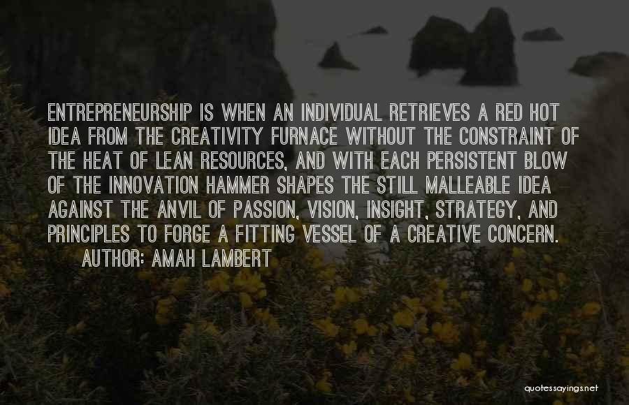 Creative Vision Quotes By Amah Lambert