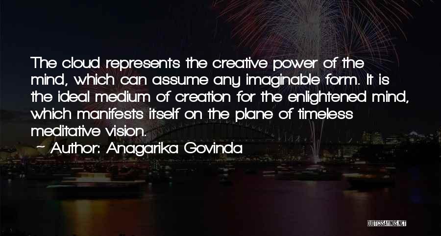 Creative Vision Quotes By Anagarika Govinda