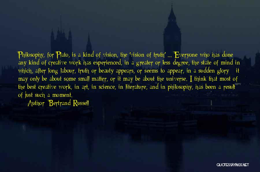 Creative Vision Quotes By Bertrand Russell