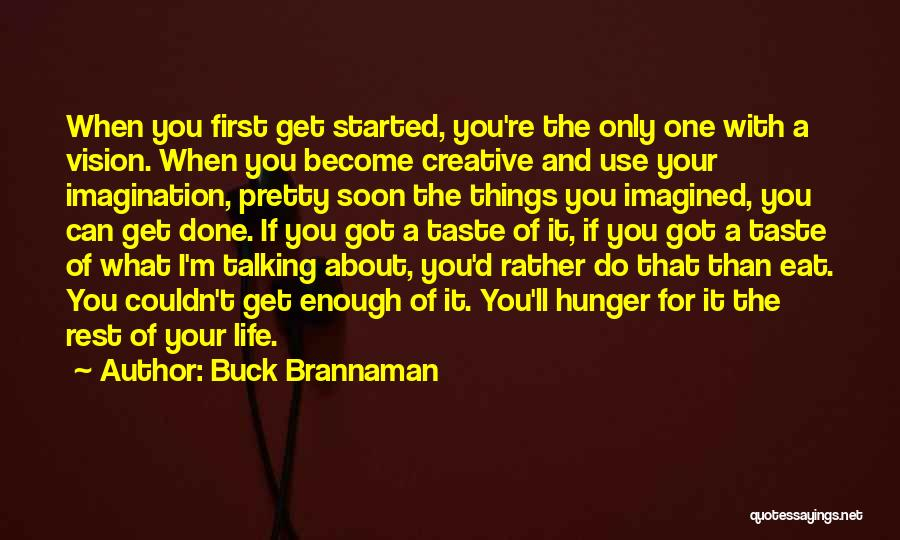 Creative Vision Quotes By Buck Brannaman