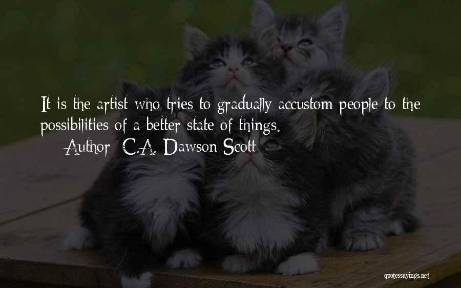 Creative Vision Quotes By C.A. Dawson Scott