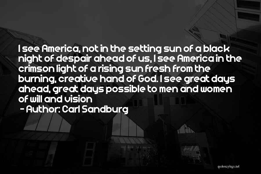 Creative Vision Quotes By Carl Sandburg