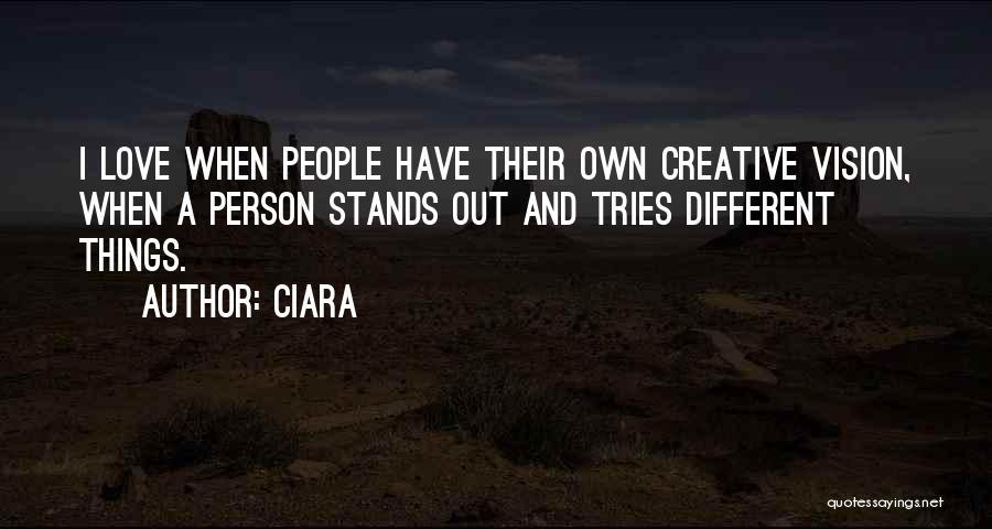 Creative Vision Quotes By Ciara