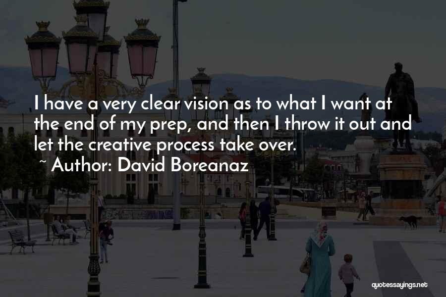Creative Vision Quotes By David Boreanaz
