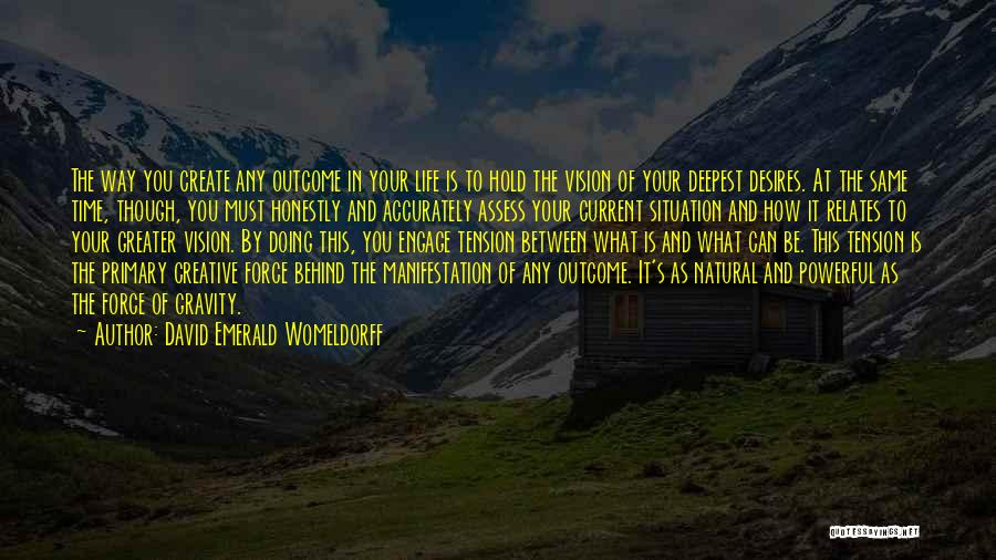 Creative Vision Quotes By David Emerald Womeldorff