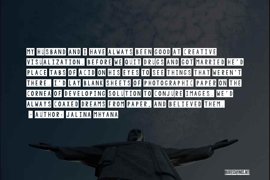 Creative Vision Quotes By Jalina Mhyana