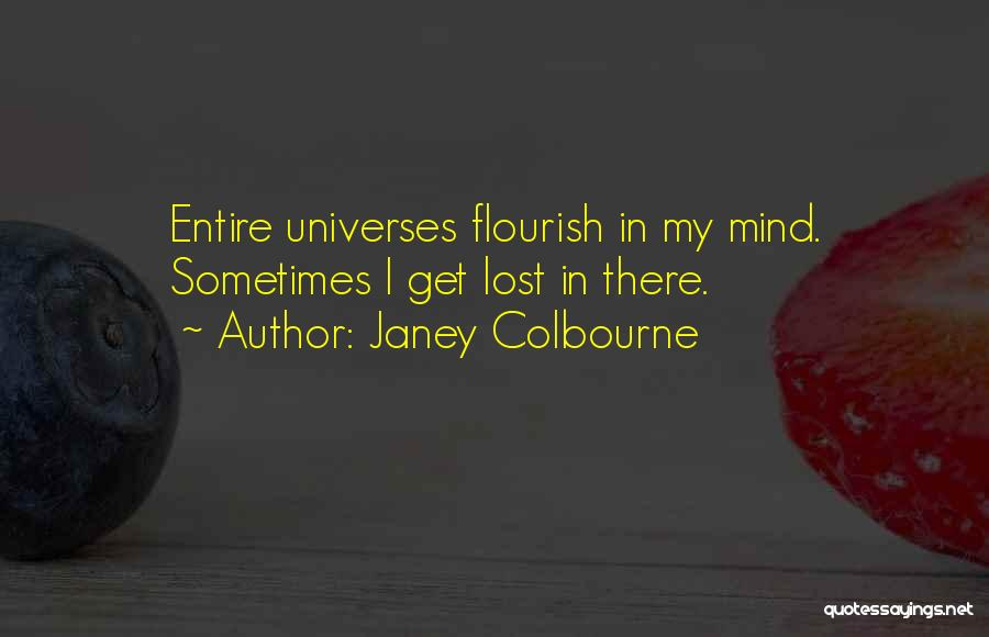 Creative Vision Quotes By Janey Colbourne