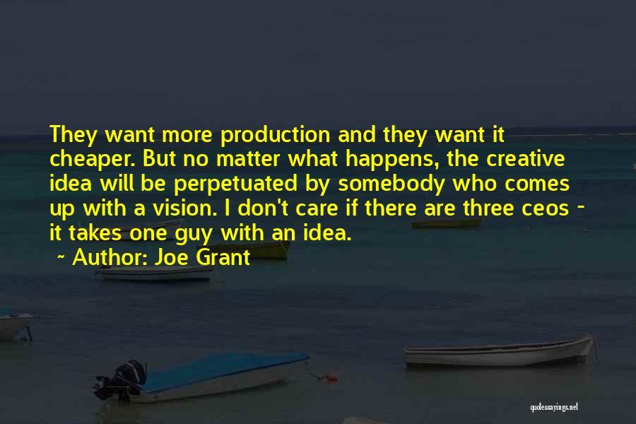 Creative Vision Quotes By Joe Grant