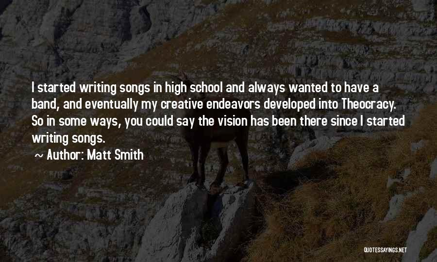 Creative Vision Quotes By Matt Smith