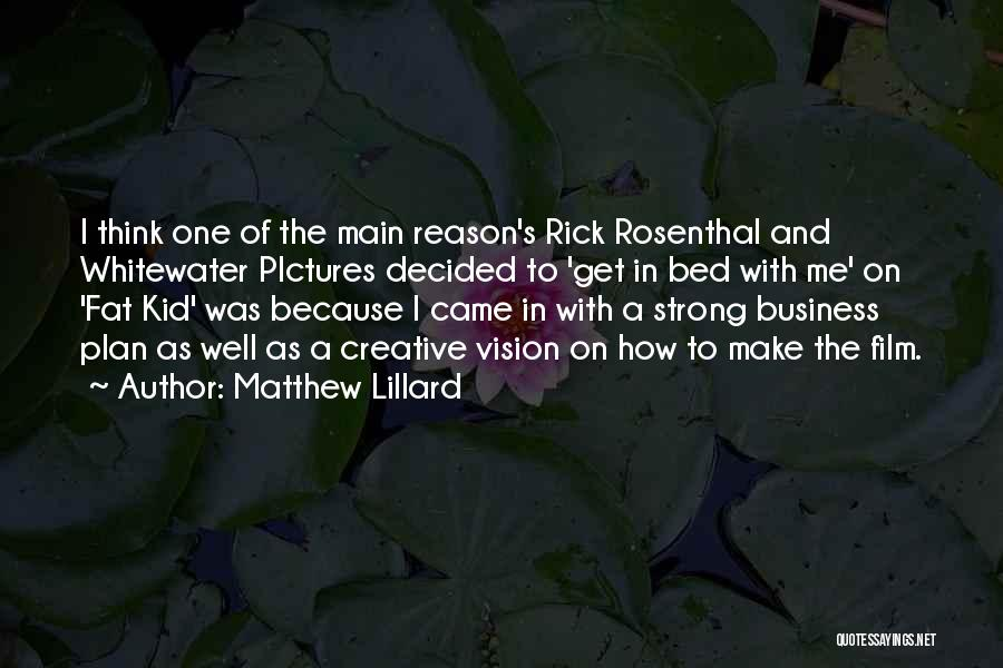 Creative Vision Quotes By Matthew Lillard