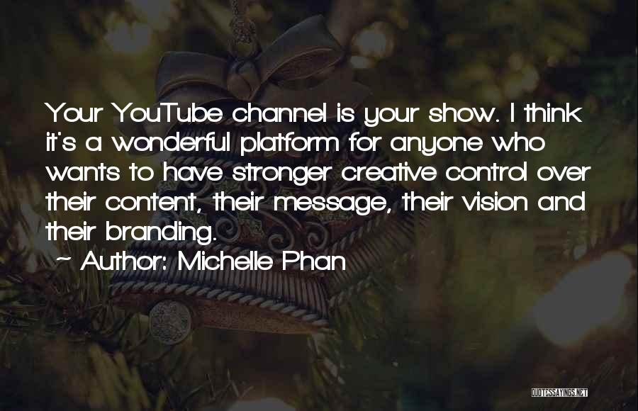 Creative Vision Quotes By Michelle Phan