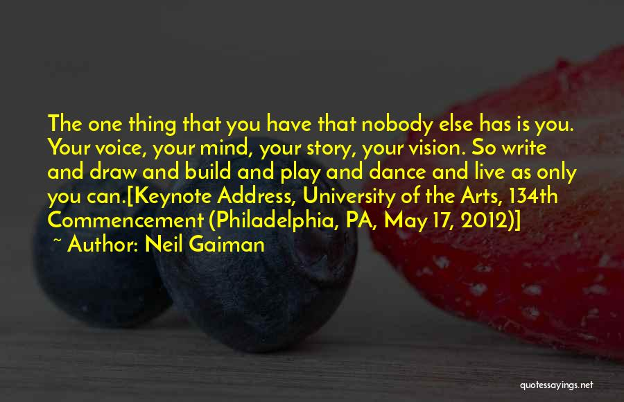 Creative Vision Quotes By Neil Gaiman