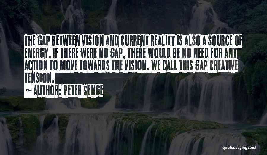 Creative Vision Quotes By Peter Senge