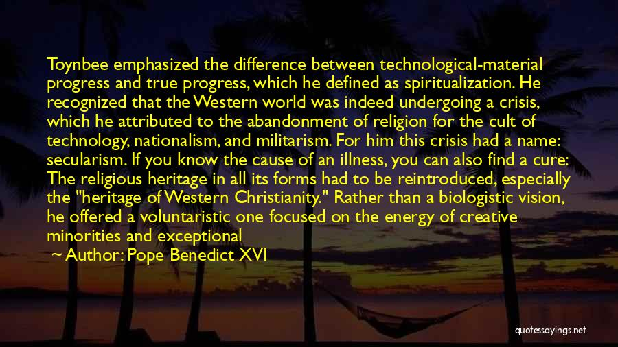 Creative Vision Quotes By Pope Benedict XVI