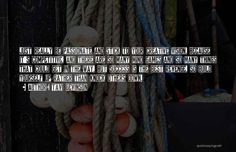 Creative Vision Quotes By Tavi Gevinson