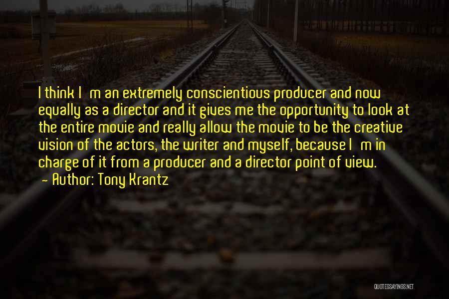 Creative Vision Quotes By Tony Krantz