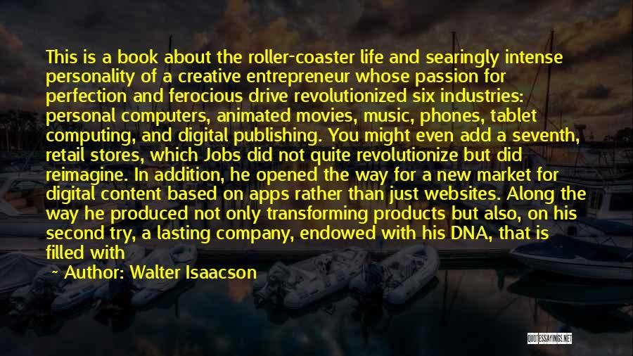 Creative Vision Quotes By Walter Isaacson