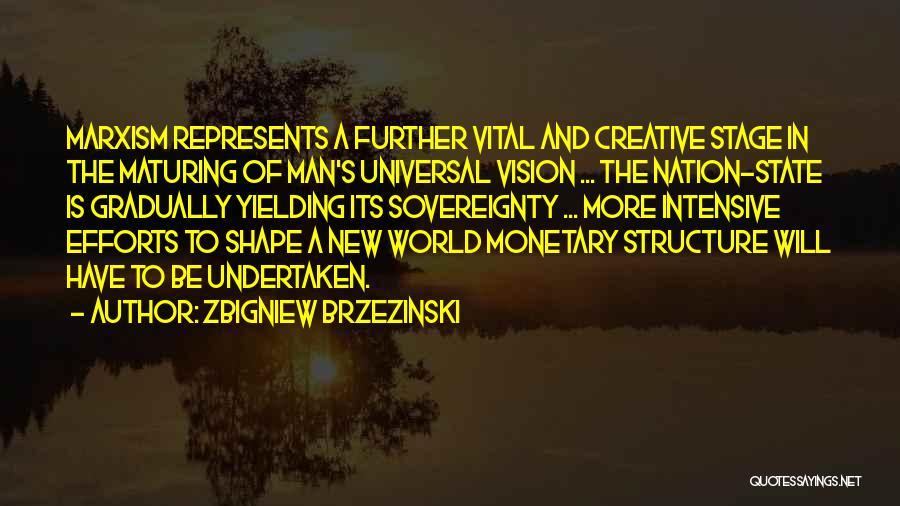 Creative Vision Quotes By Zbigniew Brzezinski