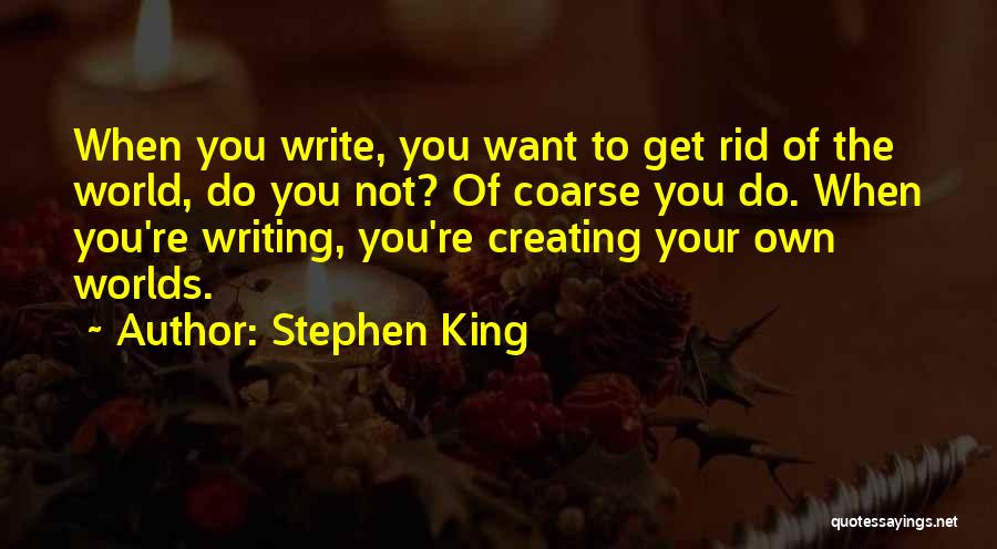 Creative Writing Inspirational Quotes By Stephen King