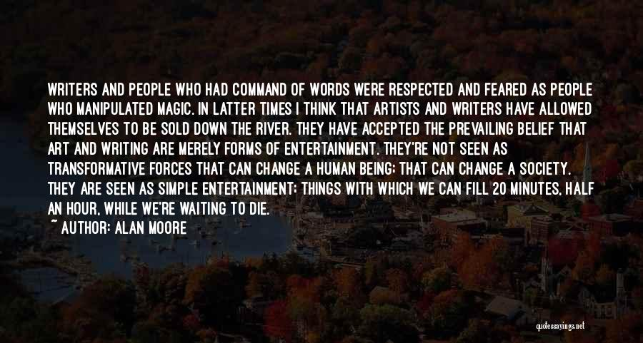 Creative Writing Quotes By Alan Moore