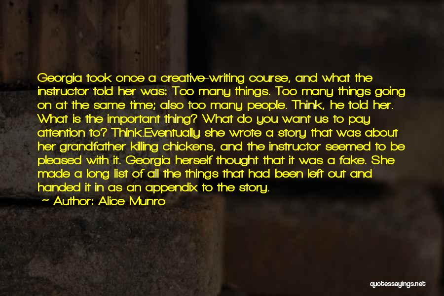 Creative Writing Quotes By Alice Munro