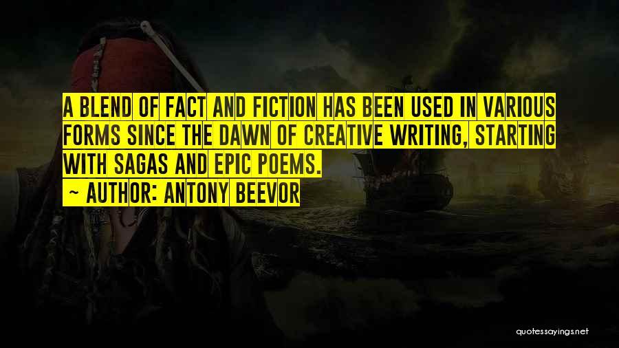 Creative Writing Quotes By Antony Beevor