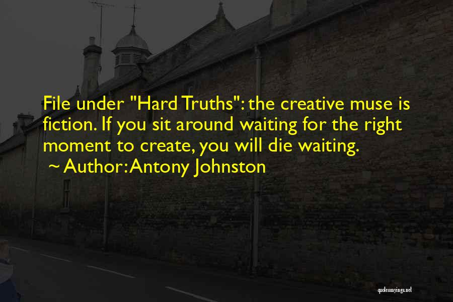Creative Writing Quotes By Antony Johnston