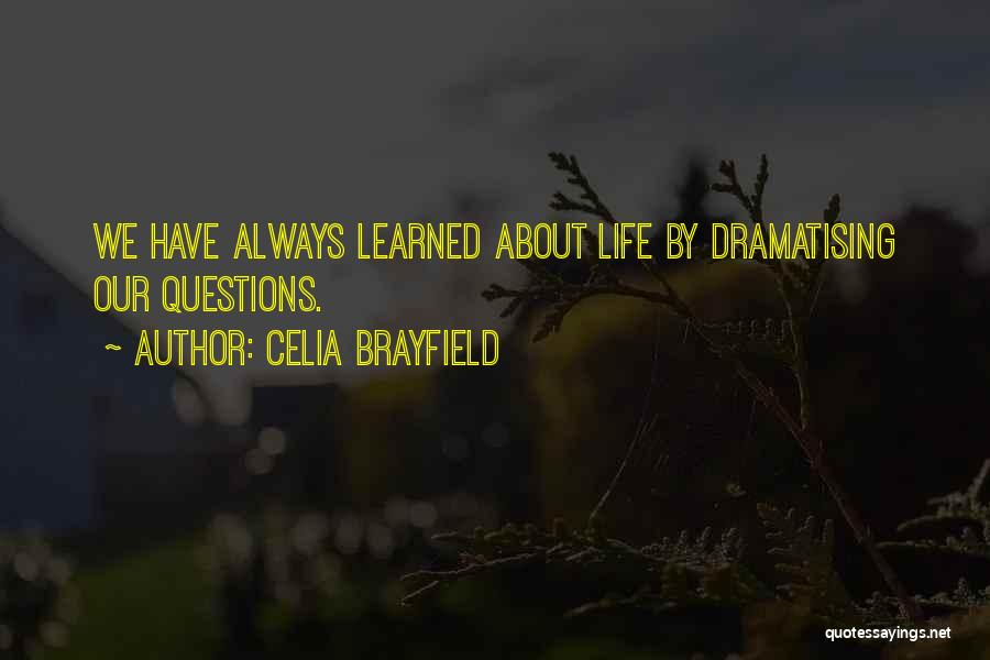 Creative Writing Quotes By Celia Brayfield