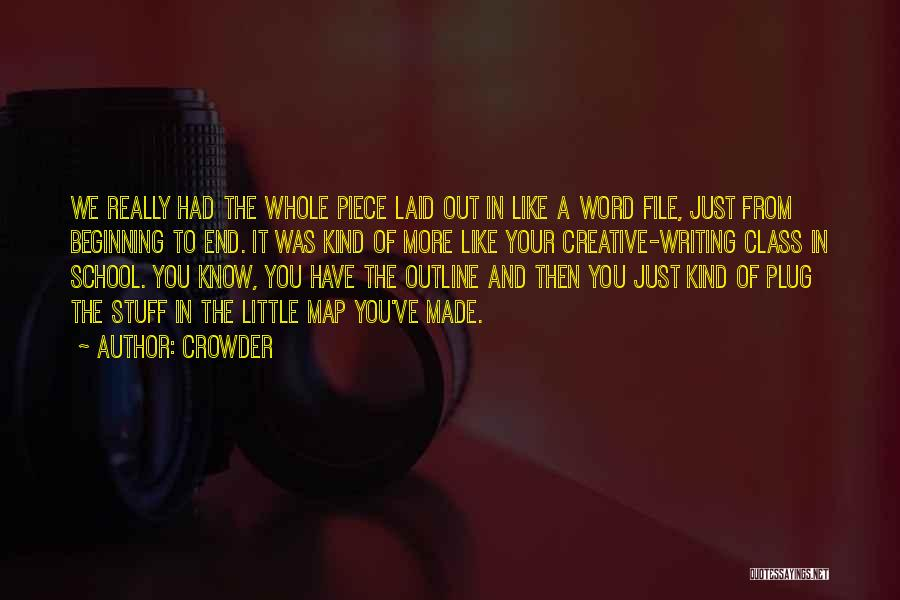 Creative Writing Quotes By Crowder