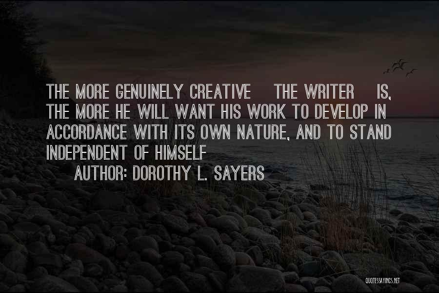 Creative Writing Quotes By Dorothy L. Sayers