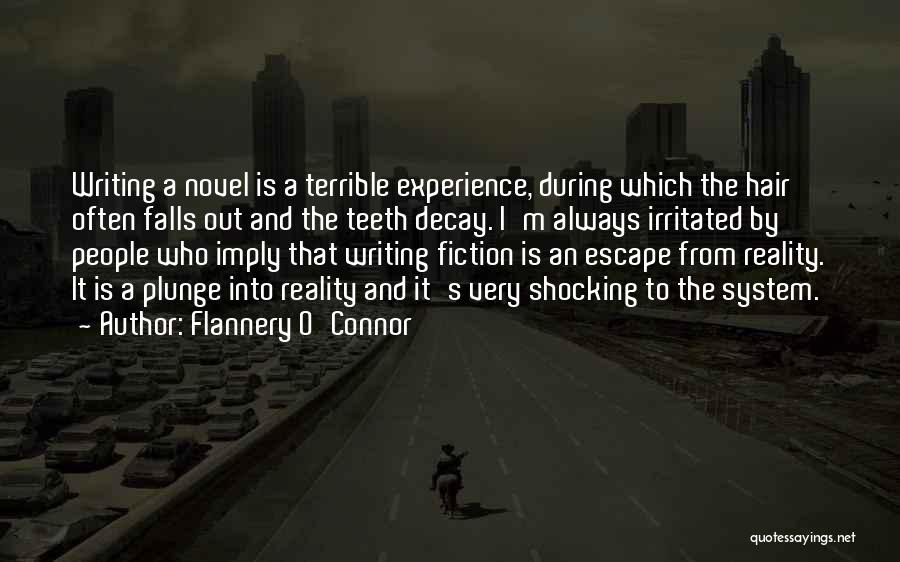Creative Writing Quotes By Flannery O'Connor